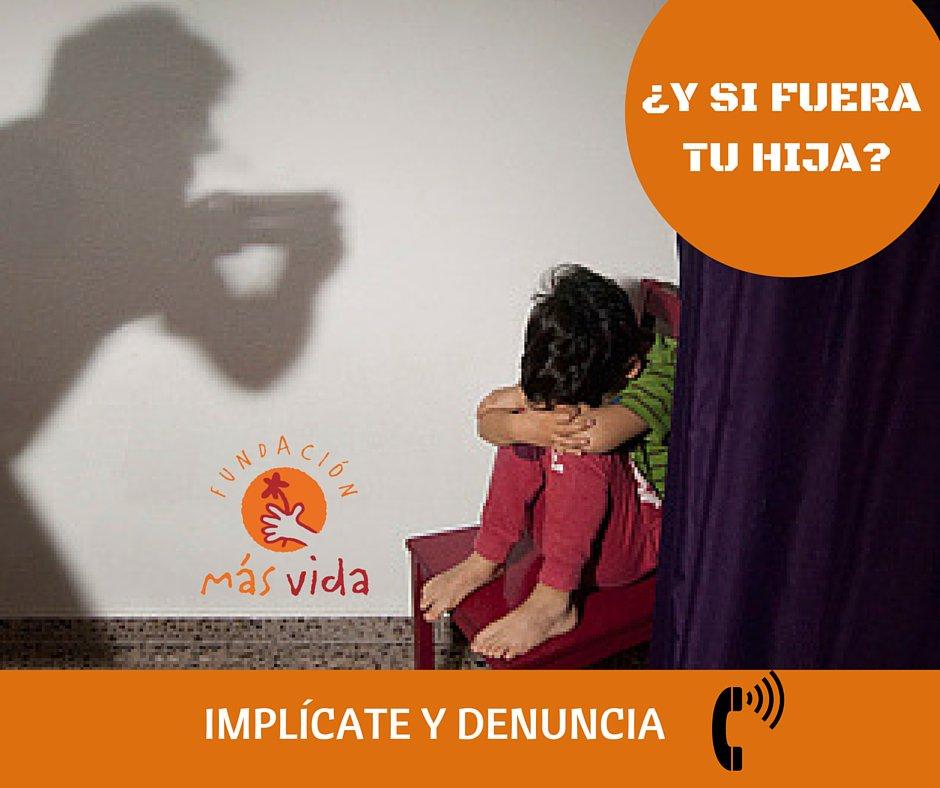 Campaña ¿Y si fuera tu hija?