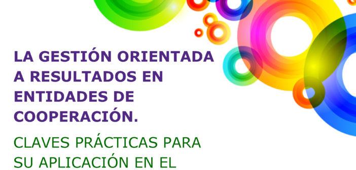 """Sesión formativa """"La Gestión Orientada a Resultados en Entidades de Cooperación"""""""