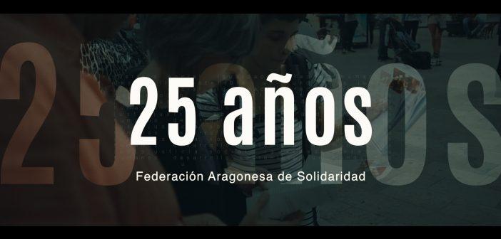 Federación Aragonesa de Solidaridad 25 aniversario 1994-2019