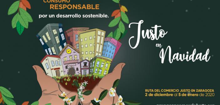 Campaña JUSTO EN  NAVIDAD – 5ª Ruta del Comercio Justo en Zaragoza