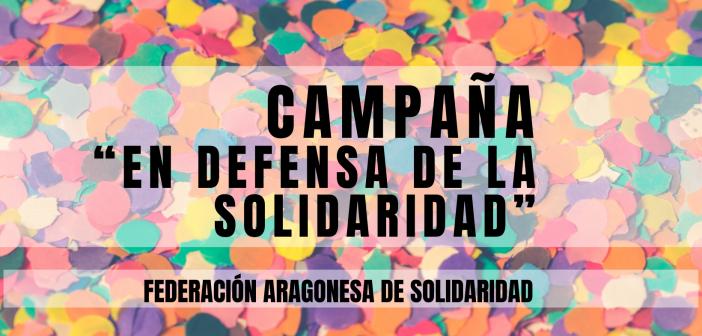 """Campaña """"En defensa de la SOLIDARIDAD"""""""