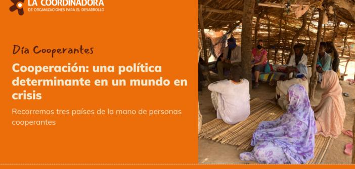 Día de las personas cooperantes. Cooperación: una política determinante en un mundo en crisis
